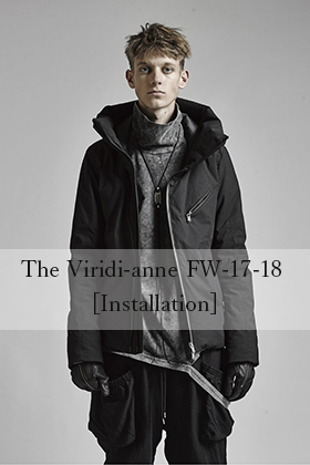 E-MA The Viridi-anne 17-18 A/W [ Installation ]