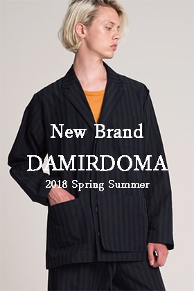 New Brand DAMIR DOMA 2018SS Collection has Arrived