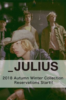 JULIUS 2018 Autumn Winter Collection Reservations Start!