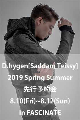 D.hygen [SADDAM TEISSY] 2019SS Collection Reservation Exhibition