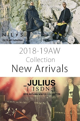 JULIUS and NILøS 18-19AW New Arrivals!!