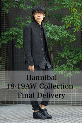 Hannibal 18-19AW Collection Final Delivery!