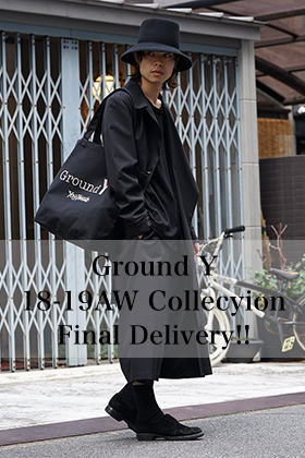 Ground Y 18-19AW Final Delivery!!