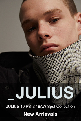 JULIUS 19PS and 18AW Spot Collection New Arrivals