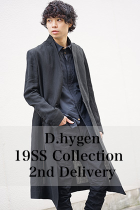 D.Hygen 19SS 2nd Delivery New Arrival