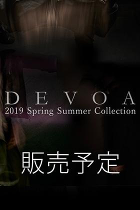 [公開予告]DEVOA 19SS Collection 第1弾 11月23日 正午12時販売開始!