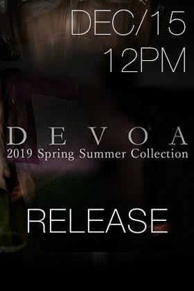 [Release Date Notice]DEVOA 19SS New release on 15th December, 12pm!