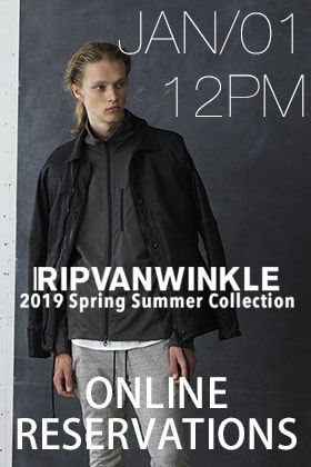 [Release Date Notice] Reservation for RIPVANWINKLE 2019 SS collection will start at 12 noon on January 1st!