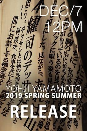 [Release Date Notice] Yohji Yamamoto 19SS Releasing on 7th December 12 Noon