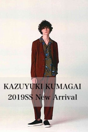 KAZUYUKI KUMAGAI 2019SS collection New Arrival 3rd Delivery