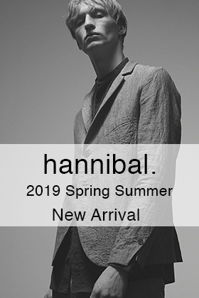 hannibal. 2019SS Collection New Arrivals
