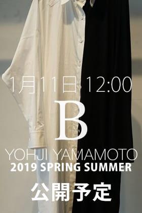 [公開予告]B Yohji Yamamoto 19SS 1月11日 12時販売開始!