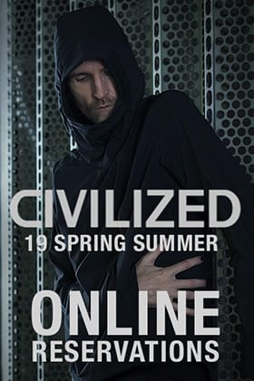 CIVILIZED 19SS Collection Online Reservations Start!