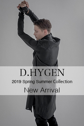 D.Hygen 2019SS collection New Arrival!