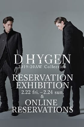 D.hygen 2019-20AW Collection Reservation Exhibition at The R