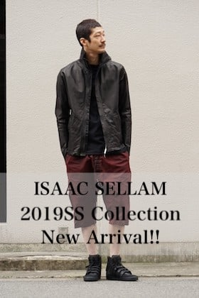 ISSAC SELLAM 2019SS Collection Delivery Start!!