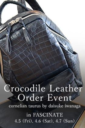 Cornelian Taurus Crocodile Order Event in FASCINATE!