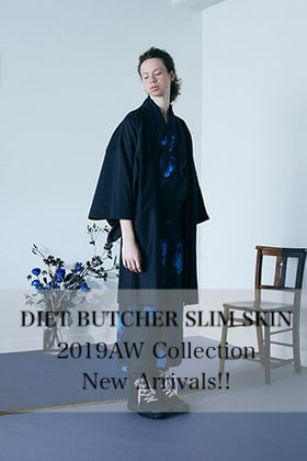 DIET BUTCHER SLIM SKIN 2019AW Collection New Arrivals!!