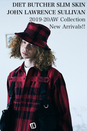 DIET BUTCHER SLIM SKIN & JOHN LAWRENCE SULLIVAN 19-20AW Collection New Arrivals!!