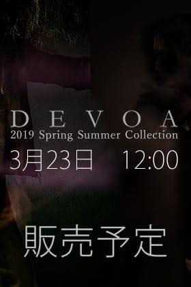 [公開予告]DEVOA 19SS Collection 2月16日(土) 12時販売開始!
