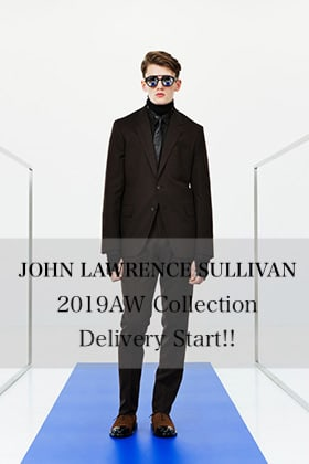 The R New Brand【JOHN LAWRENCE SULLIVAN】2019AW Collection Delivery Start!!