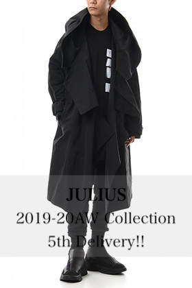 JULIUS 2019-20AW Collection 5th Delivery!!