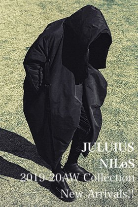 JULIUS & NILøS 19-20AW Collection 4th Delivery!!