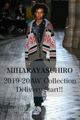 MIHARAYASUHIRO 2019-20AW Collection Delivery Start!!