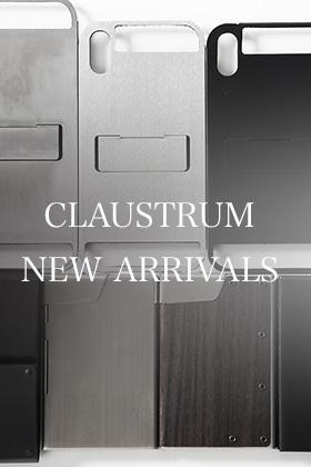 CLAUSTRUM New Arrivals!