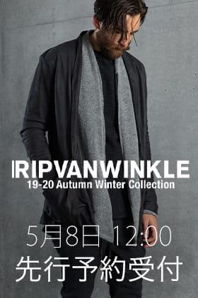 [公開予告]RIPVANWINKLE 19-20AW Collection 5月8日 正午12時から先行予約受付開始!