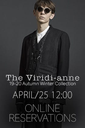 [Release Notice] The Viridi-anne 19-20AW Online Reservations starting 25th April at 12 noon!