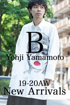B Yohji Yamamoto 19-20AW 1st Delivery!!