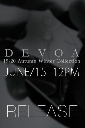 DEVOA 19-20AW Collection releasing on 15th June at 12 noon!