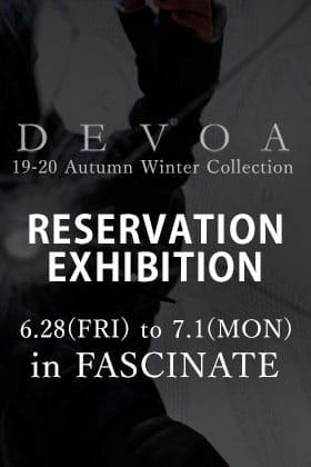 DEVOA 19-20AW Reservation Exhibition