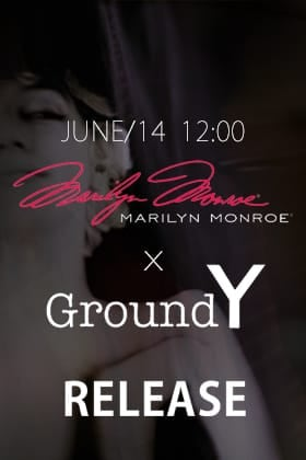 Ground Y × Marilyn Monroe Collection, releasing 14th June at 12 noon!