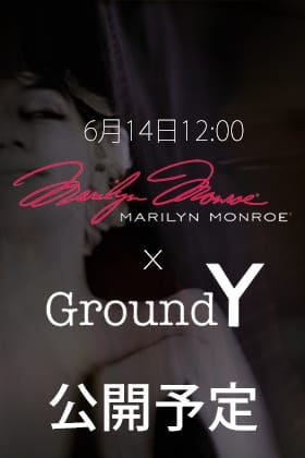 Ground Y× Marilyn Monroe 6月14日 正午12時から販売開始!