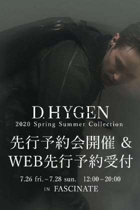 D.HYGEN 2020SSコレクション受注会開催決定!!