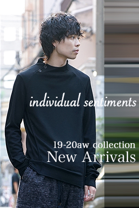 individual sentiments 2019-20AW AUTUMN WINTER COLLECTION START