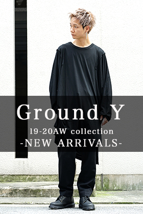 Ground Y 2019-20AW Collection New Arrivals!!