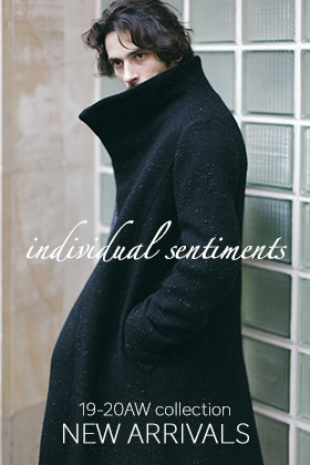 individual sentiments 19-20AW New Arrival