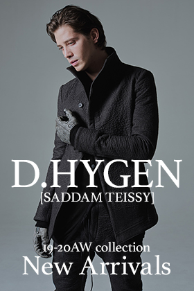 D.HYGEN 19-20AW 5th Delivery !!