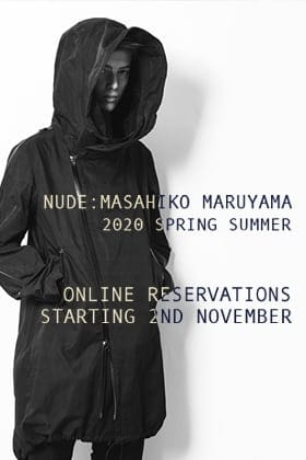 Nude: masahikomaruyama 2020SS Online reservations will be starting 2nd of November at 12 noon!