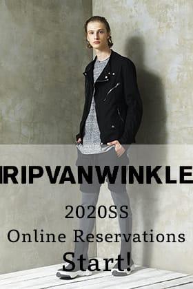RIPVANWINKLE 2020SS Online Reservations Start!