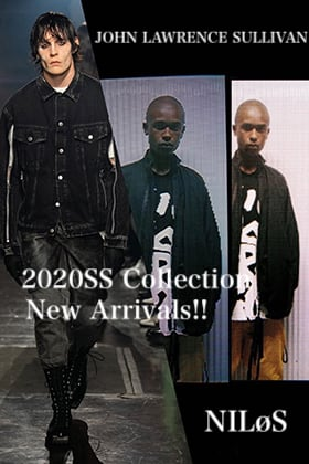 NILøS & JOHN LAWRENCE SULLIVAN 2020SS Collection New Arrivals!!