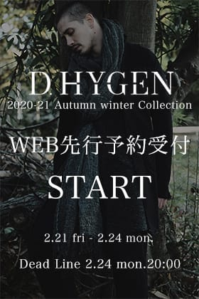 D.HYGEN 2020-21AWコレクション予約受付スタート!!