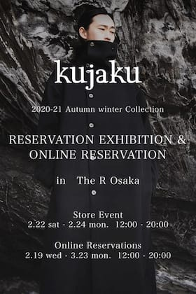 kujaku 2020-21FW Collection Reservation Exhibition