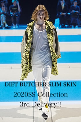DIET BUTCHER SLIM SKIN 20SS Collection 3rd Delivery!!