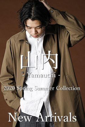 New Brand 山内 20SS New Arrival!