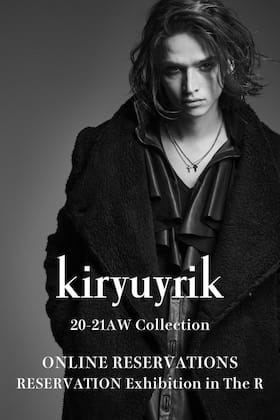 Kiryuyrik 2020 SS collection Online Reservations!