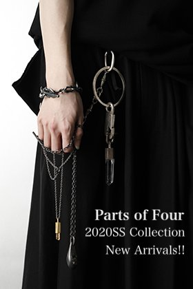 Parts of Four 2020SS Collection New Arrivals!!
